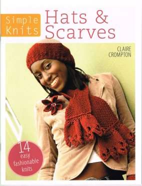Knitted Hats and Scarves Claire Crompton
