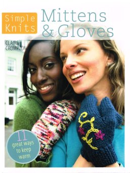 Knitted Mittens and Gloves Claire Crompton