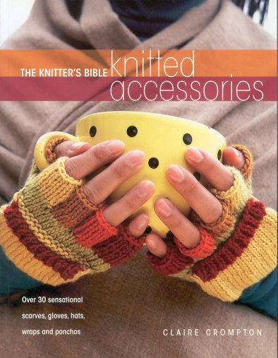 Knitted Accessories Claire Crompton